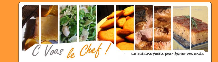 Envie de cuisiner ? cvouslechef.com