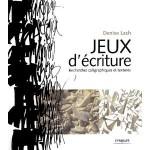 Thumbnail image for Jeux d'écriture, recherche calligraphique et texture – Denise Lach et Adrian Frutiger