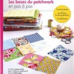 Thumbnail image for Les bases du patchwork en pas à pas : 36 blocs populaires et 10 réalisations